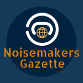 Noisemakers Gazette